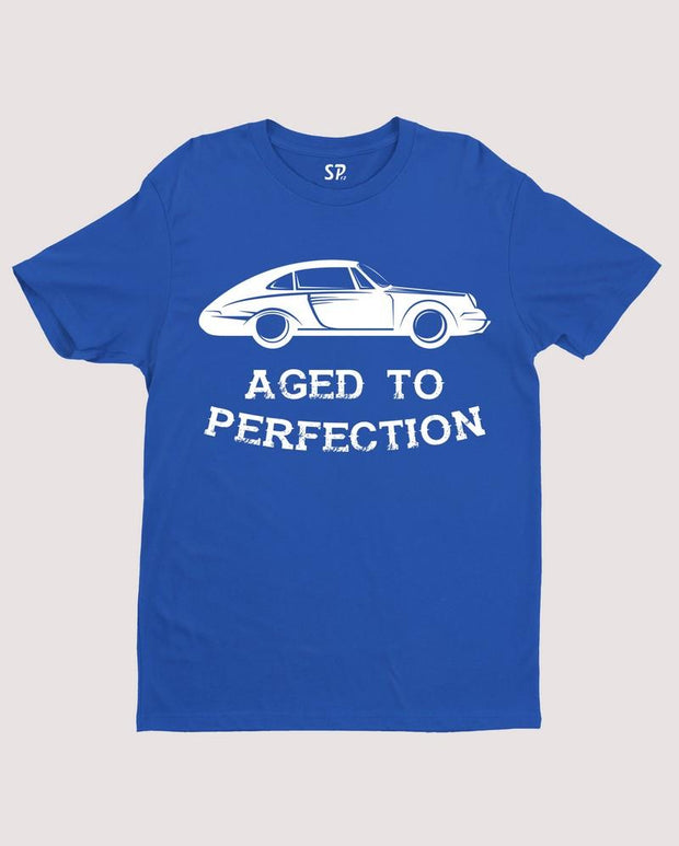 Aged To Perfection Funny Birthday T Shirt