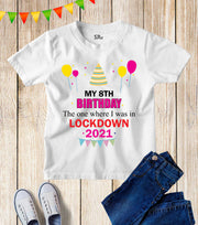 Personalised Birthday The One Where I Was In Lockdown 2021 Kids T Shirt