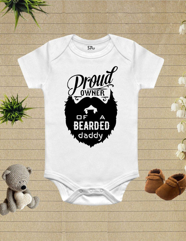 Proud Owner Of A Bearded Daddy Baby Bodysuit