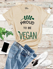Proud To Be Vegan Funny T Shirt