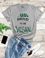 Proud To Be Vegan T Shirt
