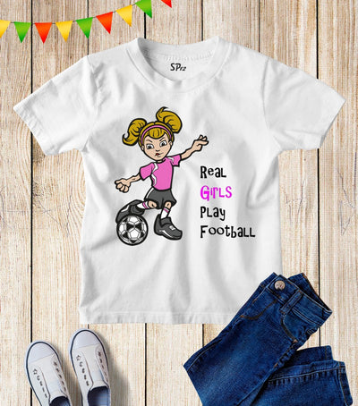 Real Girls Play Football Kids T Shirt