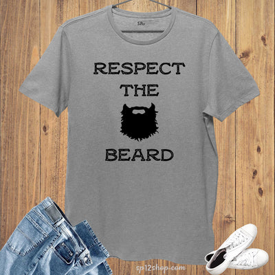 Respect the Beard T Shirt