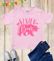Sister Bear Kids T Shirt