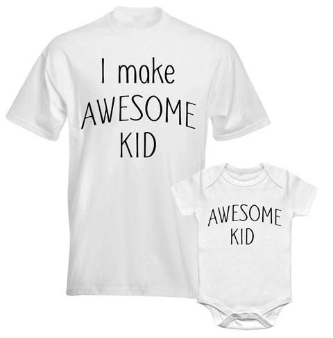 Father Daddy Daughter Dad Son Matching T shirts Bodysuit I make Awesome Kid