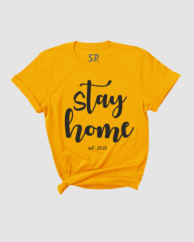 Stay Home T Shirt Work from Home Quarantine Gift Lockdown Friends Tee