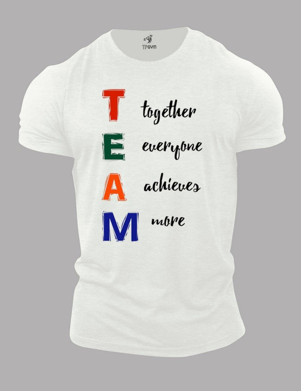 Team Together Everyone Achieves More T Shirt
