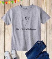 The Lord Is My Banner Kids T Shirt