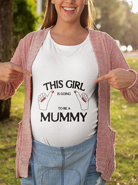 This Girl Is Going to Be A Mummy Pregnancy T Shirt