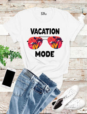 Vacation Mode T Shirt