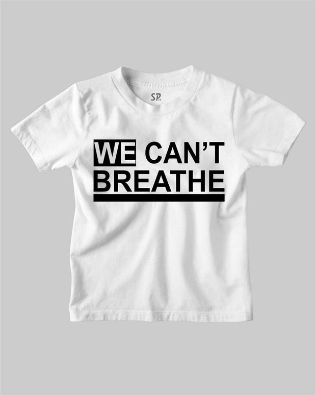 We Can't Breathe Kids T Shirt Black Lives Matter Tee