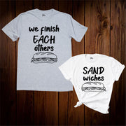 We Finish Each Other's Sandwiches Couple T Shirt