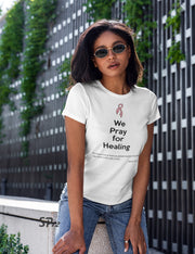 We Pray For Healing Awareness T Shirt