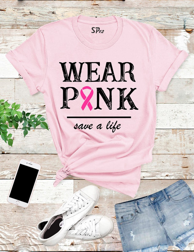 Wear Pink Breast Cancer Awareness T Shirt