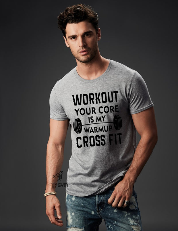 Workout For Your Core Cross Fit T Shirt