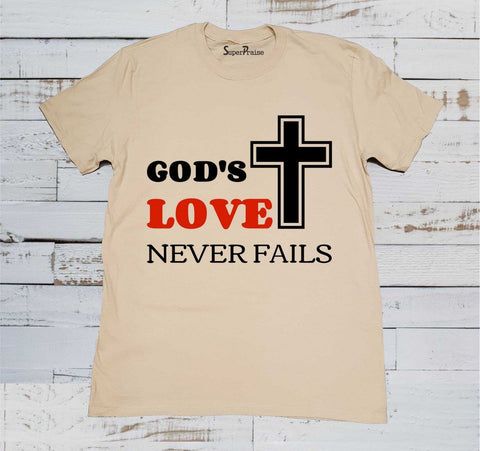 God's Love Never Fails Cross Christian T Shirt