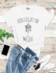You Light up my Life Jesus My Saviour Christian T shirt
