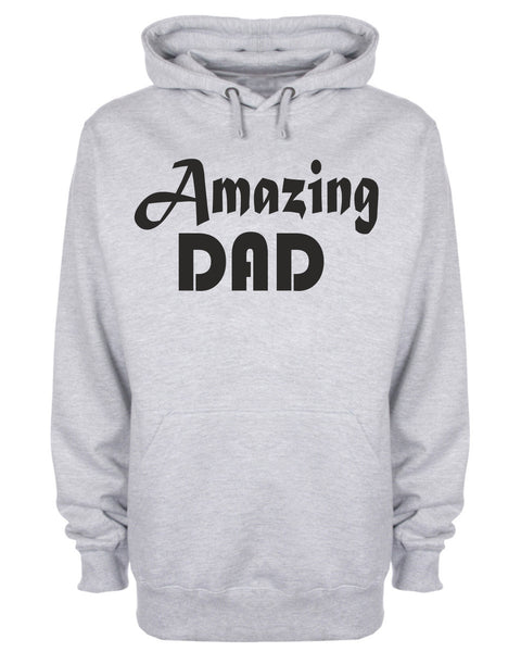 Amazing Dad Slogan Hooded Sweatshirt