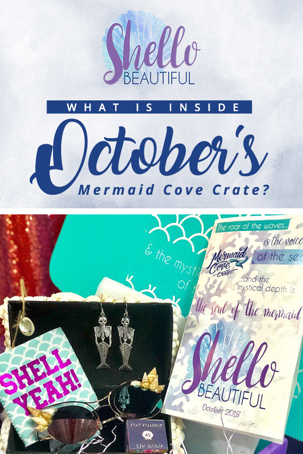 Unboxing: Mermaid Cove Crate October's Shello Beautiful Subscription Box