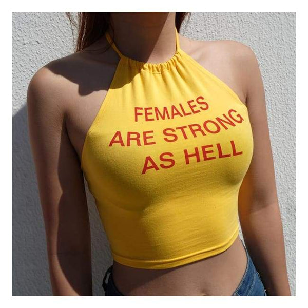 Females Are Strong Crop Top