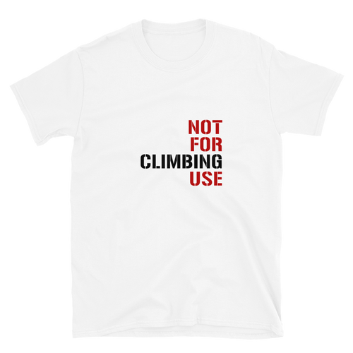 Not For Climbing Use