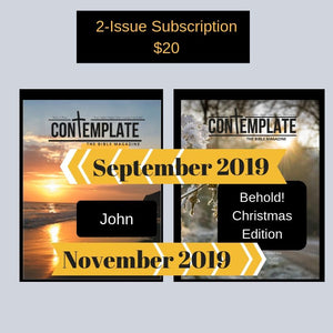 2-Issue Subscription (Includes The Gospel of John September 2019 and Behold! November 2019)
