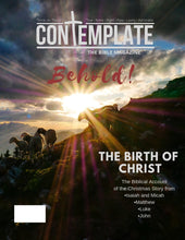 Behold! Bible magazine with the story of the prophesies and birth of Christ.