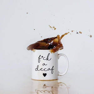 F*ck A Decaf Amine Coffee Tired Mum Mug