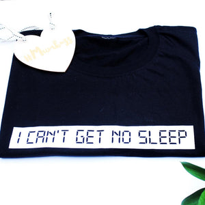 I Can't Get No Sleep Mama Tee