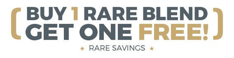 Buy 2 Rare Blends, Get One Free! Rare savings