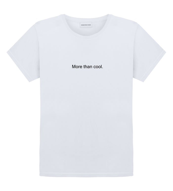 T-Shirt Unisex Blanc 100% Coton organique - More Than Cool