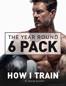 THE YEAR ROUND 6 PACK // How I Train - 2019 Edition