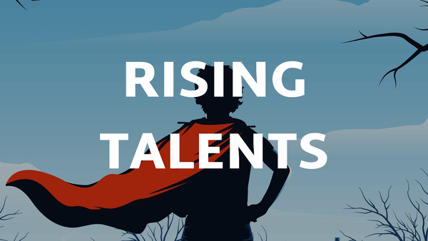 Rising Talents