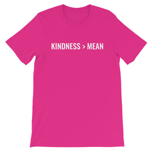 Kindness > Mean Short-Sleeve Unisex T-Shirt