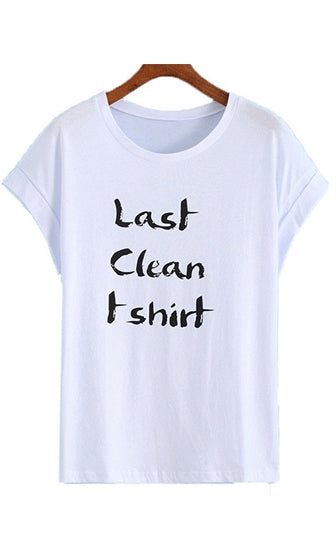 Laundry Day White Black Last Clean T Shirt Short Sleeve Scoop Neck Graphic Tee - Sold Out