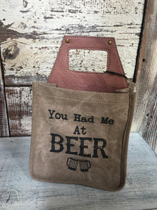 """YOU HAD ME AT BEER"" CADDY"