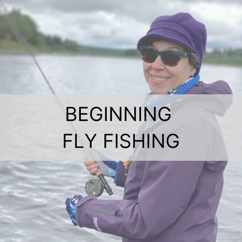 ONLINE JUNE 3rd & 4th | Beginning Fly Fishing Class