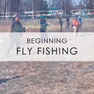 MARCH 7th & 14th | Beginning Fly Fishing Class
