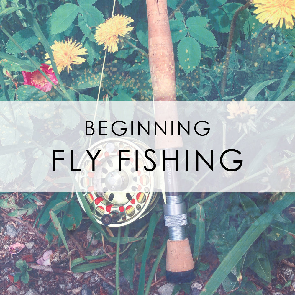 JUNE 14th & 15th | Beginning Fly Fishing Class