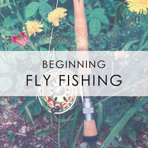 JULY 29th & 30th | CO-ED Beginning Fly Fishing Class