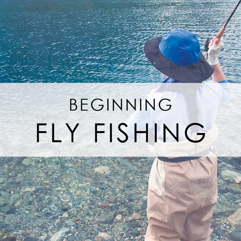 MAY 22-24 | Beginning Fly Fishing Class