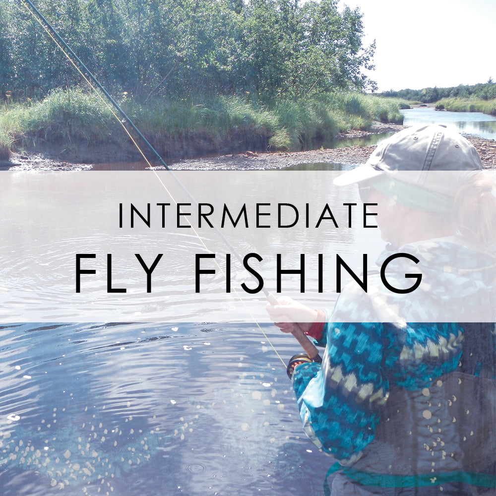 July 31st | Intermediate Fly Fishing Class