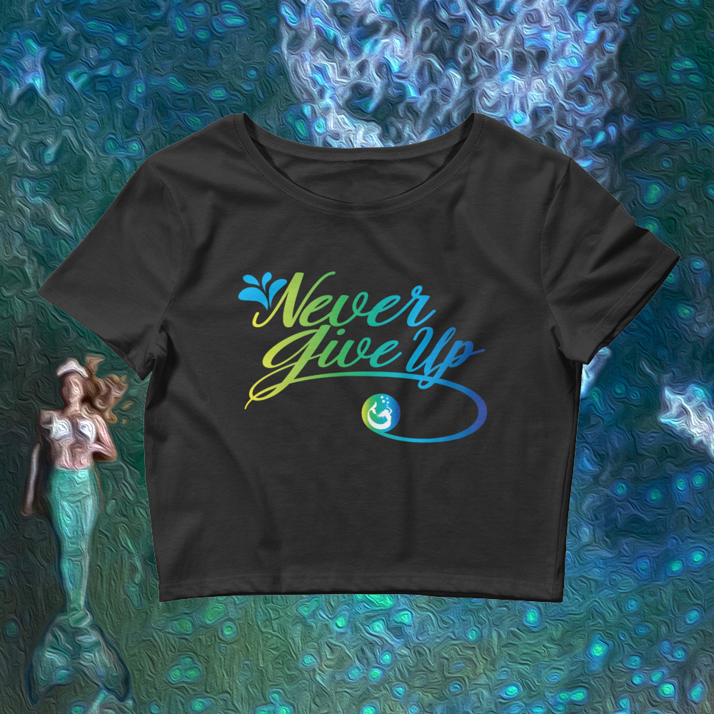 "Mermaid Elle ""Never Give Up""  Women's Crop Tee - Cape Cali"