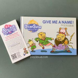 Little Dim Sum Warriors bilingual flip book 3: Give me a name 给我一个名字