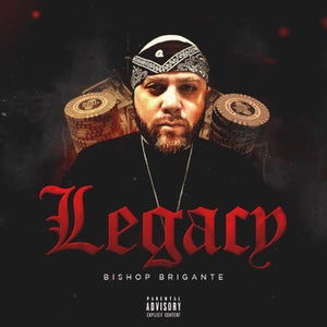 Bishop Brigante - Legacy (Hard Copy) {Shipping Included}