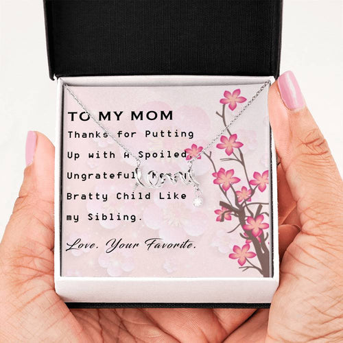To Mom - Love From Your Favorite