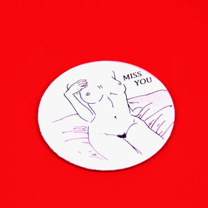 """Miss You"" Pin"