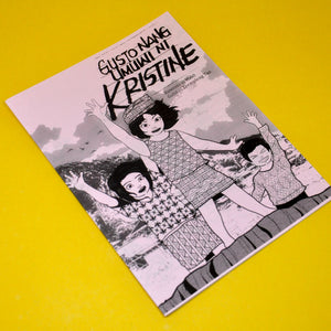 """Gusto Nang Umuwi Ni Kristine"" Children Illustrated Zine"