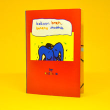 """Baboon Brain, Banana Smoothie"" Zine"