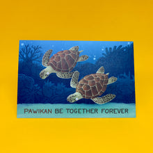 """Pawikan be Together Forever"" Postcard"
